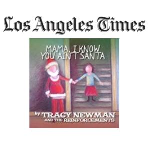 LA Times and Mama I Know You Ain't Santa